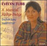 A Musical Hodge-Podge of English Song, 1600-1750