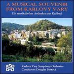 A Musical Souvenir from Karlovy Vary