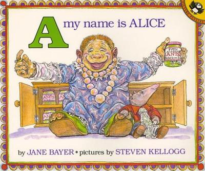 A My Name Is Alice - Bayer, Jane E