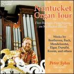 A Nantucket Organ Tour