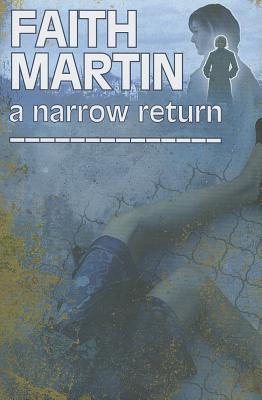 A Narrow Return - Martin, Faith