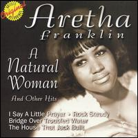 A Natural Woman & Other Hits - Aretha Franklin
