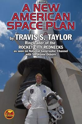 A New American Space Plan - Taylor, Travis S, and Osborn, Stephanie