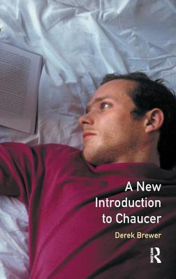 A New Introduction to Chaucer - Brewer, D. S.