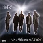 A New Millennium a Nu De'