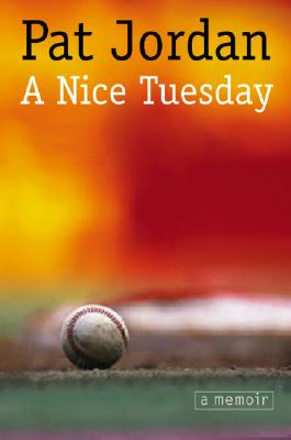 A Nice Tuesday - Jordan, Pat