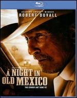 A Night in Old Mexico [Blu-ray]