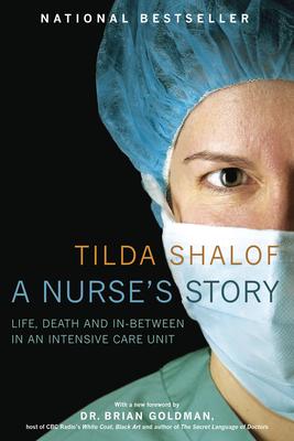 A Nurse's Story - Shalof, Tilda, RN