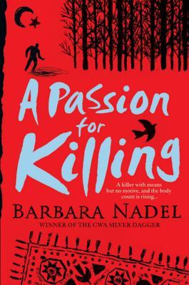 A Passion for Killing - Nadel, Barbara