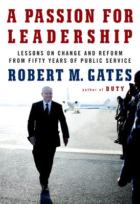 A Passion For Leadership - Gates, Robert M