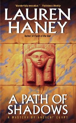 A Path of Shadows - Haney, Lauren