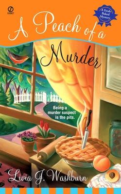 A Peach of a Murder - Washburn, Livia J