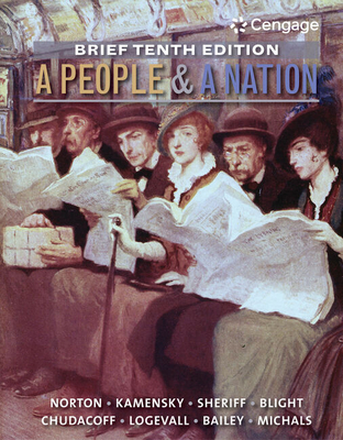 A People and a Nation, Volume I: To 1877 - Norton, Mary Beth, and Kamensky, Jane, and Sheriff, Carol