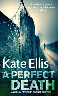 A Perfect Death - Ellis, Kate