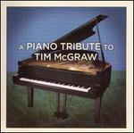 A Piano Tribute to Tim McGraw - Brett Marshall