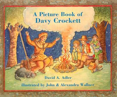 A Picture Book of Davy Crockett - Adler, David A