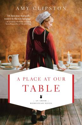 A Place at Our Table - Clipston, Amy