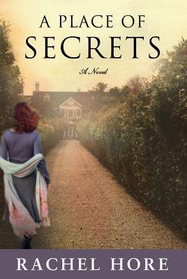 A Place of Secrets - Hore, Rachel