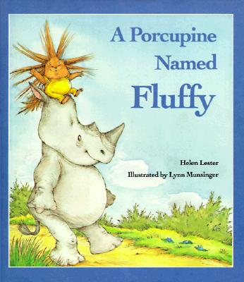 A Porcupine Named Fluffy -