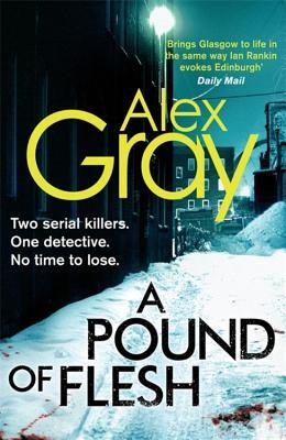 A Pound Of Flesh: 9 - Gray, Alex
