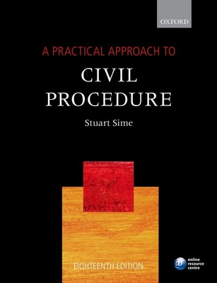 A Practical Approach to Civil Procedure - Sime, Stuart, Prof.