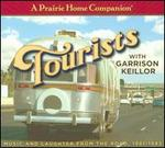 A Prairie Home Companion: Tourists