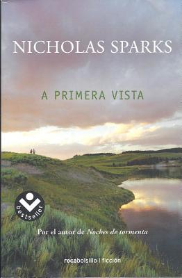 A Primera Vista - Sparks, Nicholas