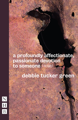 a profoundly affectionate passionate devotion to someone (-noun) - Green, Debbie Tucker