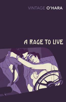 A Rage to Live - O'Hara, John