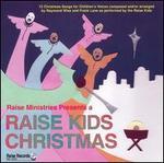 A Raise Kids Christmas
