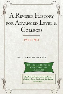 A Revised History for Advanced Level & Colleges - Habib Mbwana, Nassoro