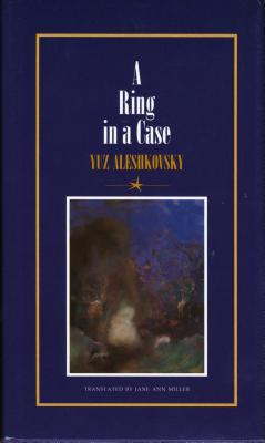 A Ring in a Case - Aleshkovsky, Yuz, and Miller, Jane Ann (Translated by)