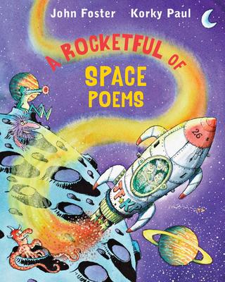 A Rocketful of Space Poems - Foster, John