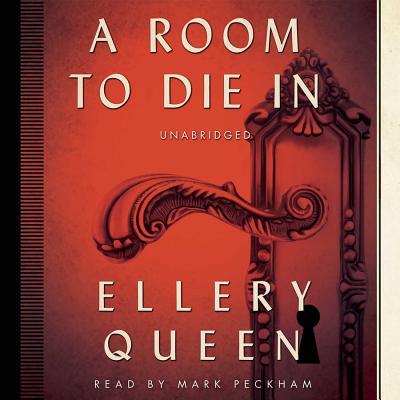 A room to die in - Queen, Ellery, Jr.