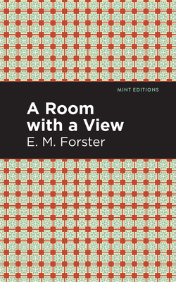 A Room with a View - Forster, E M, and Editions, Mint (Contributions by)