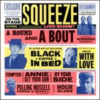 A Round & A Bout (Live) - Squeeze
