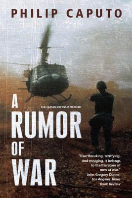 A Rumor of War - Caputo, Philip, and Powers, Kevin (Foreword by)