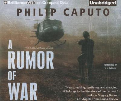 A Rumor of War - Caputo, Philip, and Ganser, L J (Performed by)