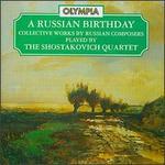 A Russian Birthday
