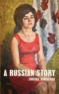 A Russian Story - Kononenko, Eugenia