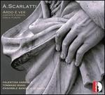 A. Scarlatti: Ardo è ver