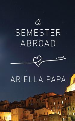 A Semester Abroad - Papa, Ariella