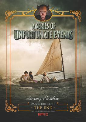A Series of Unfortunate Events: The End - Snicket, Lemony