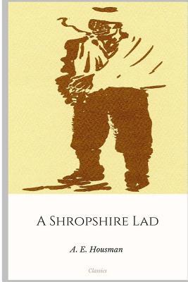 A Shropshire Lad - Housman, A E