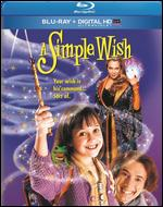 A Simple Wish [Includes Digital Copy] [UltraViolet] [Blu-ray] - Michael Ritchie