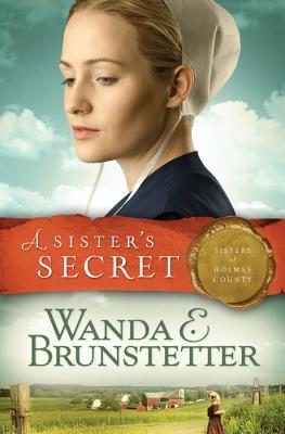 A Sister's Secret - Brunstetter, Wanda E