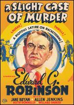 A Slight Case of Murder - Lloyd Bacon