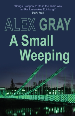A Small Weeping - Gray, Alex
