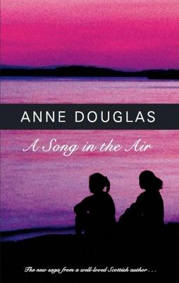 A Song in the Air - Douglas, Anne