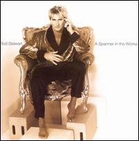 A Spanner in the Works - Rod Stewart